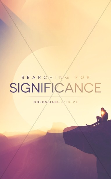Searching for Significance Ministry Church Bulletin