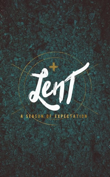 Lent and Expectation Christian Church Bulletin