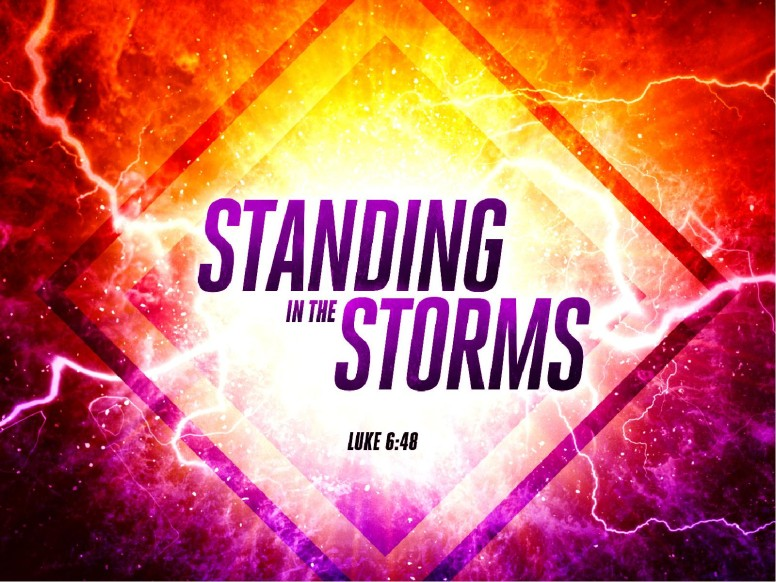 Standing in the Storms Sermon PowerPoint