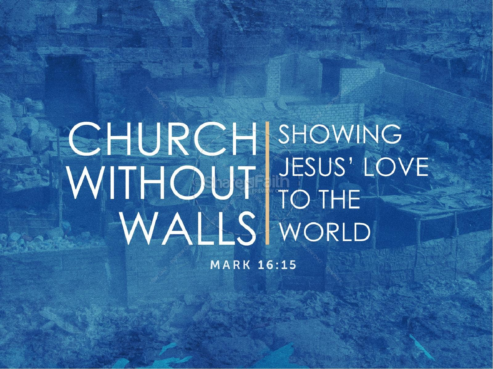 Church Without Walls Sermon PowerPoint