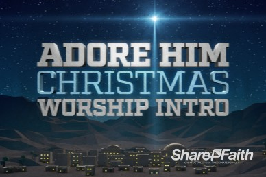 Come  Let Us Adore Him Christmas Mini Movie