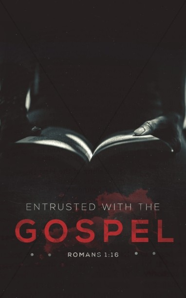 Entrusted With The Gospel Church Bulletin