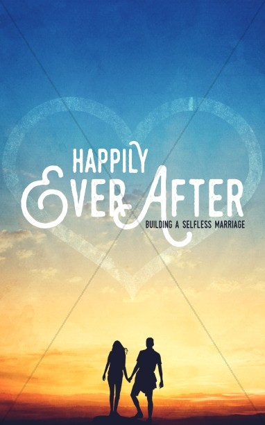 Happily Ever After Marriage Church Sermon Bulletin
