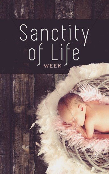 Sanctity of Life Week Church Bulletin