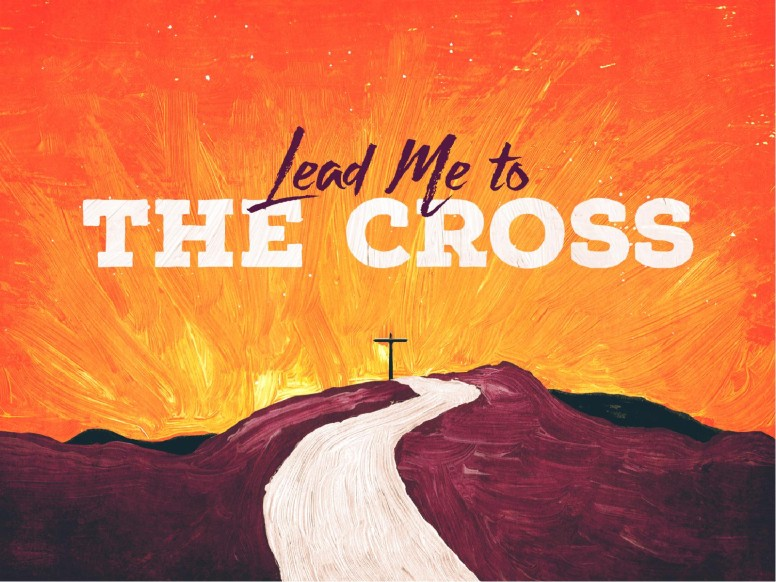 Lead Me to the Cross Worship Church PowerPoint