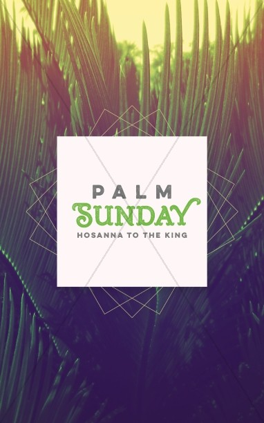 Palm Sunday Hosanna to the King Church Bulletin