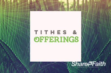 Palm Sunday Tithes and Offerings Video Loop