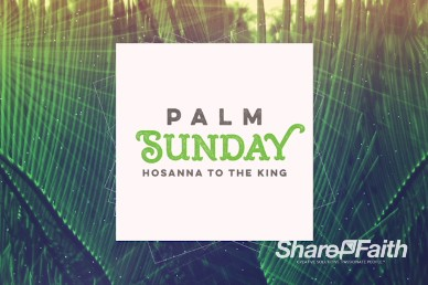 Palm Sunday Hosanna Sermon Title Video