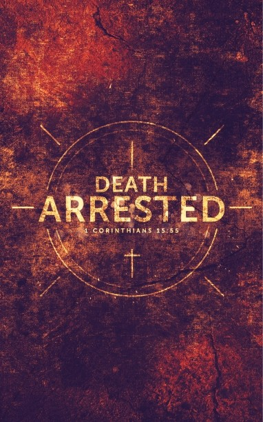 Death Arrested Church Sermon Bulletin