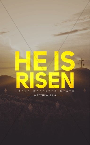 He Is Risen Christian Bulletin