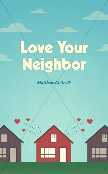 Love Your Neighbor Church Bulletin