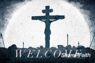 Good Friday Crucifixion Welcome Video