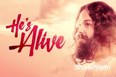 He's Alive Easter Church Sermon Video Loop