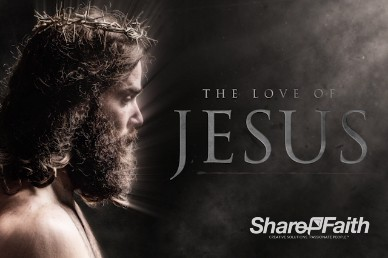The Love of Jesus Sermon Title Video Loop