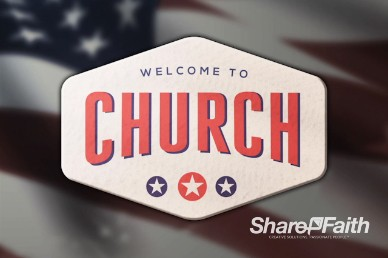 American Flag Church Welcome Video Loop