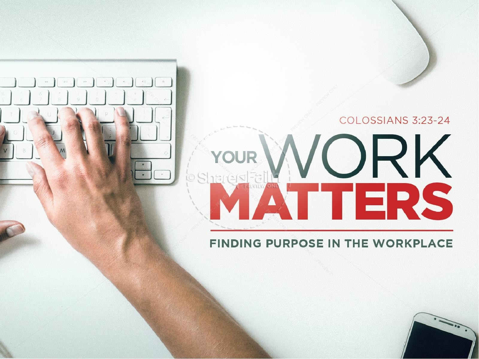 Your Work Matters Sermon PowerPoint | PowerPoint Sermons