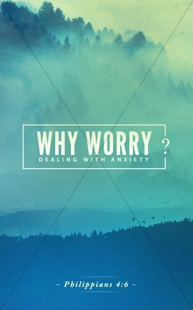 Why Worry Sermon Bulletin