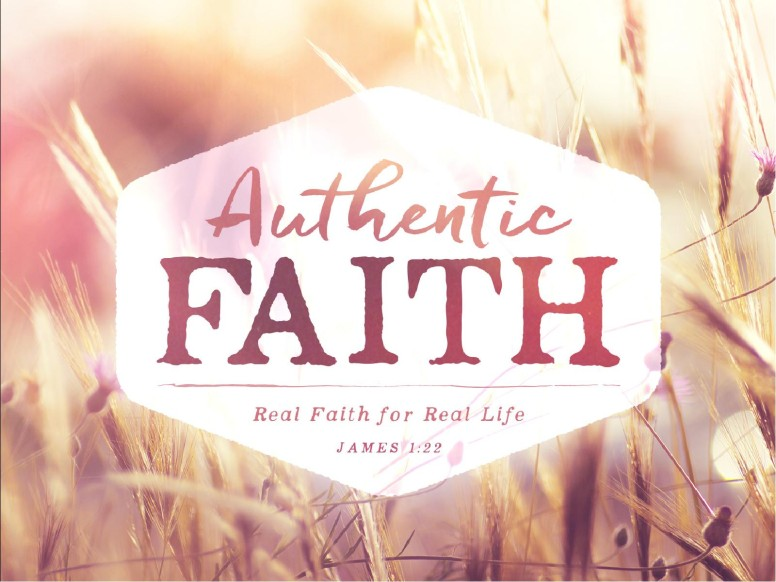 Authentic Faith Church PowerPoint