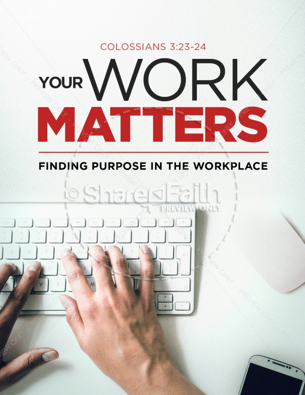 Your Work Matters Church Flyer