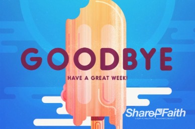 Church Summer Events Goodbye Video Loop