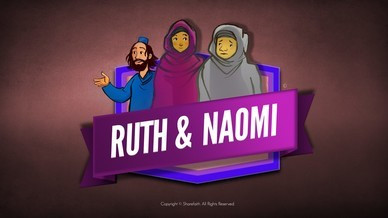 Ruth and Naomi Bible Video For Kids