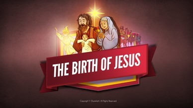 The Birth of Jesus Bible Video For Kids