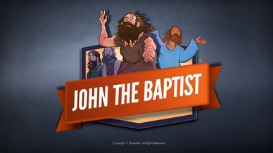 John The Baptist Kids Bible Video