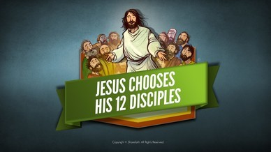 Jesus Chooses His 12 Disciples Bible Video For Kids