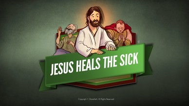 Jesus Heals The Sick Bible Video For Kids