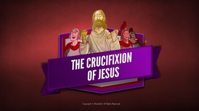 Jesus' Crucifixion Bible Video For Kids