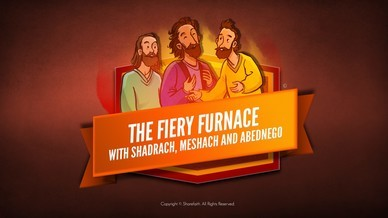 The Fiery Furnace with Shadrach, Meshach and Abednego Bible Video For Kids