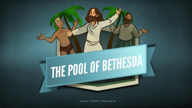 John 5 Pool of Bethesda Bible Video For Kids