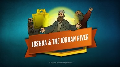 Joshua 3 Crossing the Jordan River Bible Video For Kids