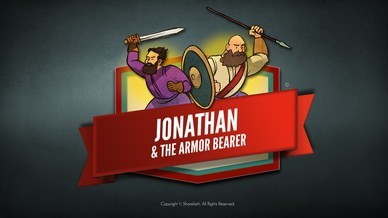 Jonathan And His Armor Bearer Bible Video For Kids