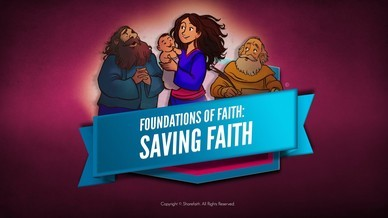 Hebrews 11 Saving Faith Bible Video For Kids