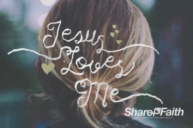 Jesus Loves Me Title Video Loop