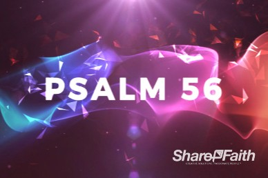 Psalms 56 Sermon Music Video