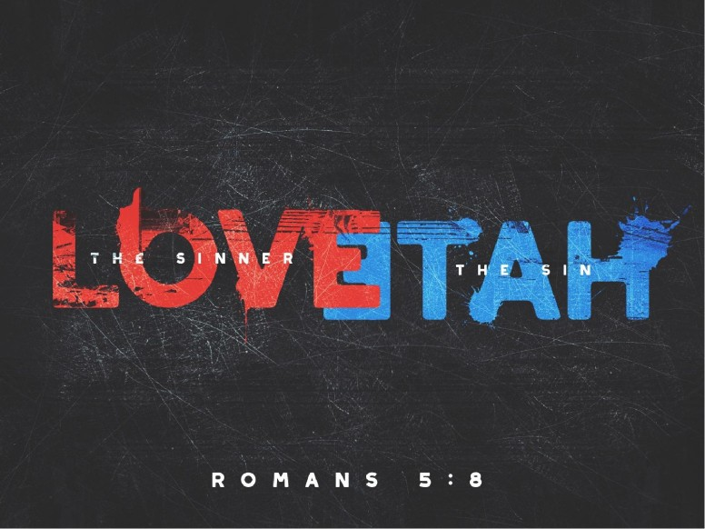 Romans 5:8 Love the Sinner Hate the Sin Church PowerPoint