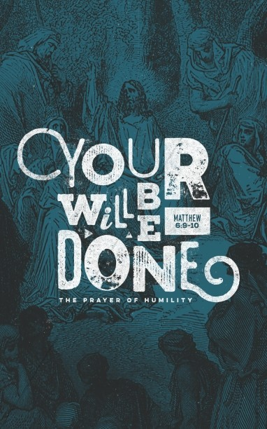 Matthew 6 Your Will Be Done Christian Bulletin