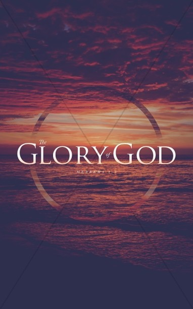 The Glory of God Church Bulletin