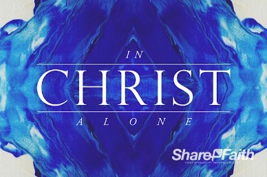 In Christ Alone Title Video Loop