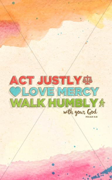 Act Justly Love Mercy Walk Humbly Sermon Bulletin