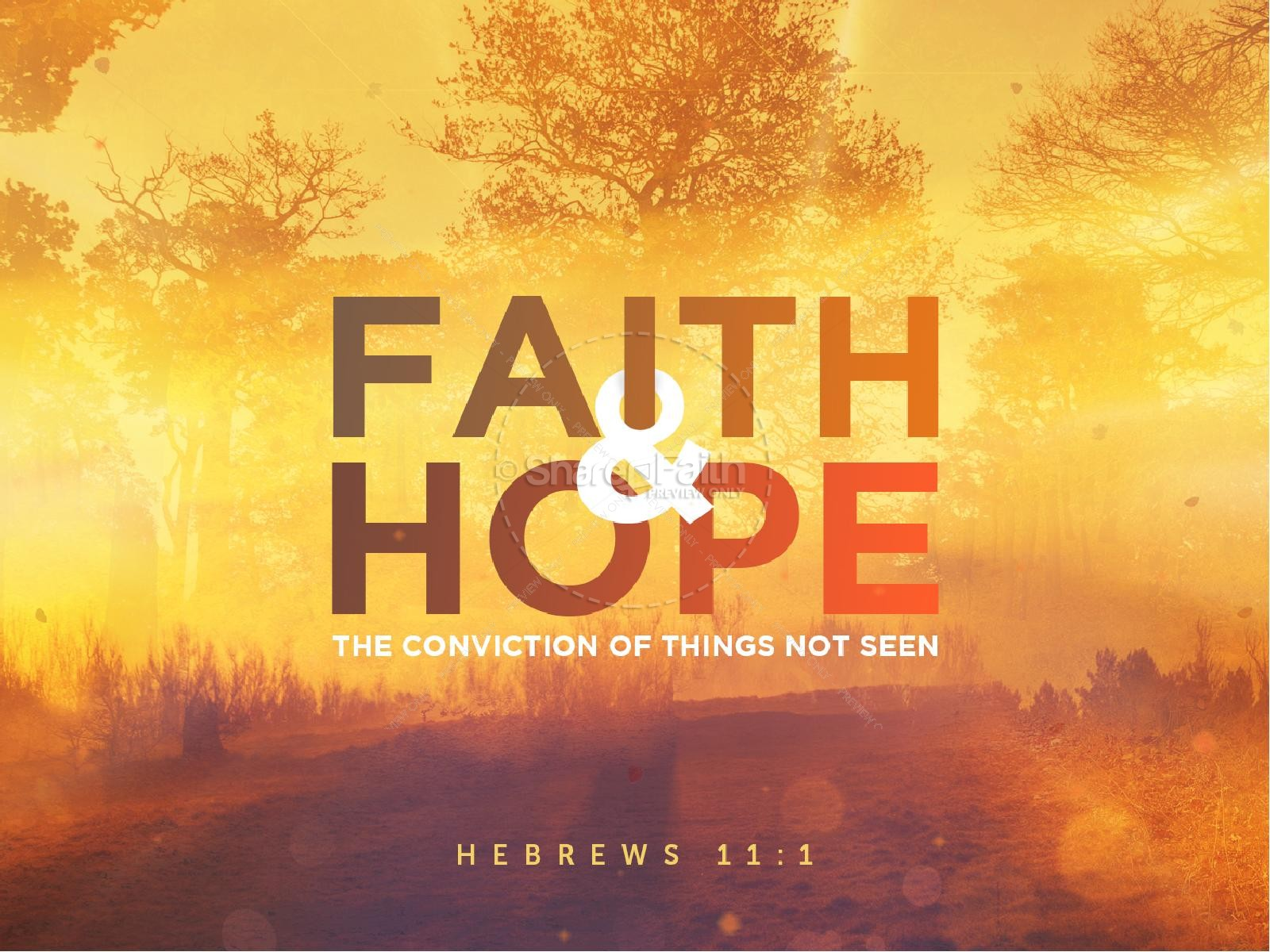 Faith and Hope Sermon PowerPoint