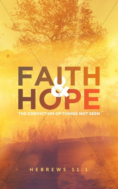 Faith and Hope Sermon Bulletin