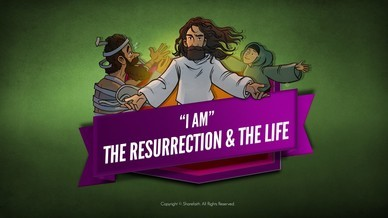 John 11 I am the Resurrection and the Life Bible Video for Kids