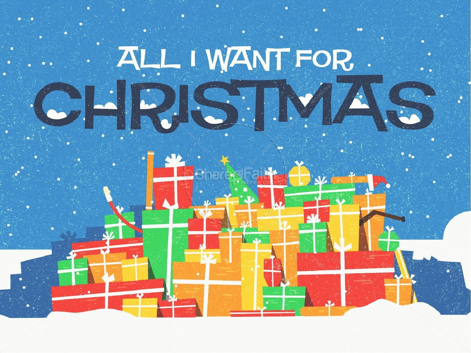 All I Want For Christmas Church PowerPoint