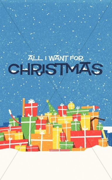 All I Want For Christmas Church Bulletin