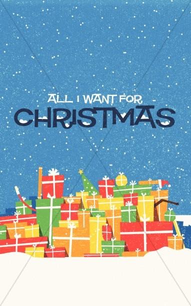 All I Want For Christmas Church Bulletin