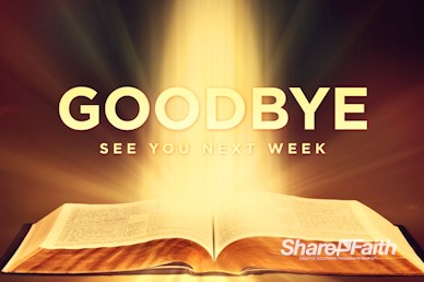 The Word of God Goodbye Church Video Loop