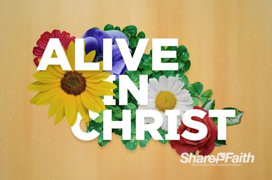 Alive in Christ Sermon Intro Video
